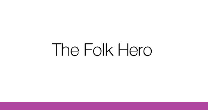 The Folk Hero, by Brian Howlett, Short Story, SHR 2017