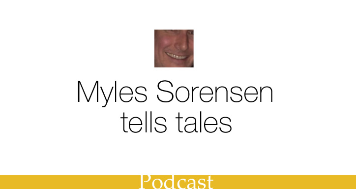 Myles Sorensen, 2017 podcast
